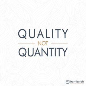 kwaliteit niet kwantiteit bambulah klamboe